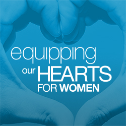Equipping Our Hearts